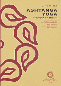 Ashtanga Yoga Series 1-4 Hardcover by Lino Miele